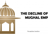 The Decline Of Mughal Empire
